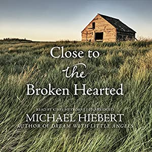 Close to the Broken Hearted Audiobook