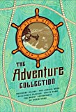 The Adventure Collection: Treasure Island, The Jungle Book, Gullivers Travels, White Fang, The Merry Adventures of Robin Hood (The Heirloom Collection)