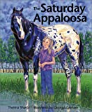 img - for Saturday Appaloosa (Northern Lights Books for Children) book / textbook / text book