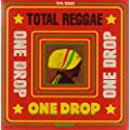 Total Reggae: One Drop