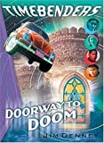 Timebenders #2: Doorway To Doom
