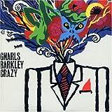 echange, troc Gnarls Barkley - Crazy