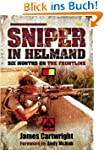 Sniper in Helmand: Six Months on the...