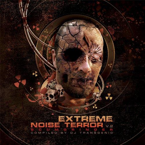 Extreme Noise Terror V.2 - Scumgrinder Compiled By DJ Transgenic