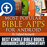 Most Popular Bible Apps for Android (Plus: Best Bible eBooks, Audio Books, and Commentary on the Bible)