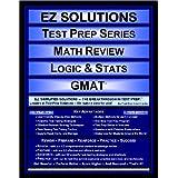 EZ Solutions - Test Prep Series - Math Review - Logic & Stats - GMAT (Ez Solutions: Test Prep Series) ~ EZ Solutions