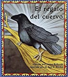 img - for El regalo del cuervo (Books for Young Learners) (Spanish Edition) book / textbook / text book