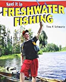 img - for Freshwater Fishing (Reel It in (Paperback)) book / textbook / text book