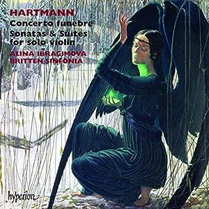 Karl Amadeus Hartmann Suites & Sonates Pour Violon Seul