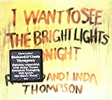 Richard Thompson I Want to See the Bright Lights Tonight