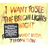 I Want to See the Bright Lights Tonightby Linda Thompson