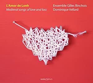 L'Amor De Lonh: Medieval Songs of Love and Loss