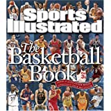 Sports Illustrated: The Basketball Book ~ Rob Fleder