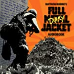 Matthew Modine's Full Metal Jacket Di...