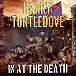 In at the Death: Settling Accounts, Book 4 | Harry Turtledove