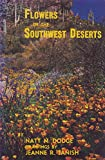 img - for Flowers of the Southwest Deserts book / textbook / text book