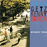 People Time / Stan Getz Kenny Barron