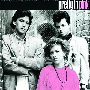 Pretty In Pink: Original Motion Picture Soundtrack