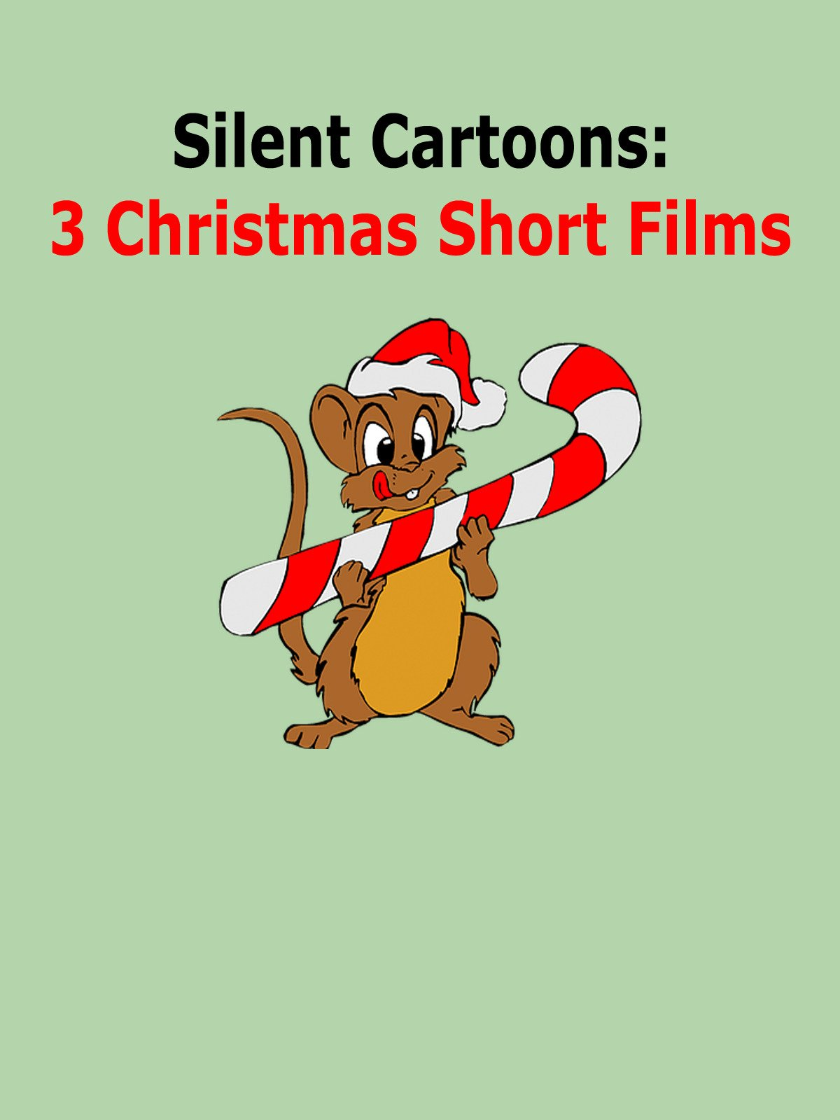 Silent Cartoons: 3 Christmas Short Films