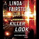 Killer Look: An Alexandra Cooper Novel Audiobook by Linda Fairstein Narrated by Barbara Rosenblat