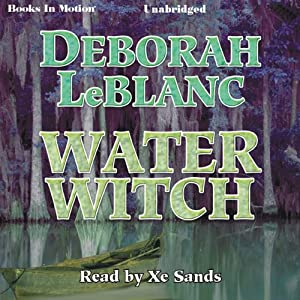 Water Witch | [Deborah LeBlanc]