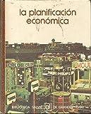 img - for LA PLANIFICACION ECONOMICA book / textbook / text book