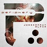Juggernaut: Alpha by Periphery (2015-08-03)