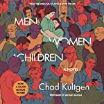 Men, Women & Children: A Novel (Tie-in)   Chad Kultgen