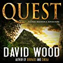 Quest: A Dane Maddock Adventure (       UNABRIDGED) by David Wood Narrated by Jeffrey Kafer