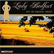 Die goldenen Felder (Lady Bedfort 15) | John Beckmann, Michael Eickhorst, Dennis Rohling