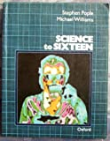 Science to Sixteen (019914057X) by Pople, Stephen