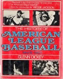 img - for History of American League Baseball Since 1901. [Hardcover] book / textbook / text book