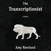 The Transcriptionist | [Amy Rowland]