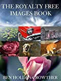The Royalty Free Images Book - Royalty Free Images for Commercial Use