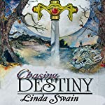 Chasing Destiny   Linda Eble Swain