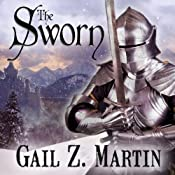 The Sworn: The Fallen Kings Cycle, Book 1 | [Gail Z. Martin]