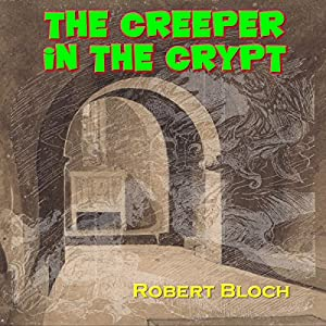 The Creeper in the Crypt Audiobook