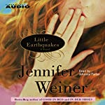 Little Earthquakes | Jennifer Weiner