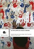 img - for Lo sviluppo su scala umana book / textbook / text book