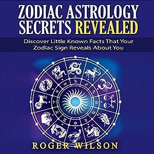 Zodiac Astrology Secrets Revealed Audiobook