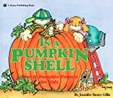 img - for In a Pumpkin Shell: Over 20 Pumpkin Projects for Kids book / textbook / text book
