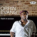 Orrin Evans Faith in Action