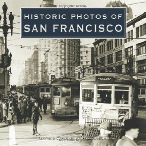 Historic Photos of San Francisco