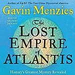 The Lost Empire of Atlantis: History's Greatest Mystery Revealed | Gavin Menzies