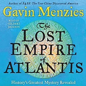 The Lost Empire of Atlantis: History's Greatest Mystery Revealed | [Gavin Menzies]