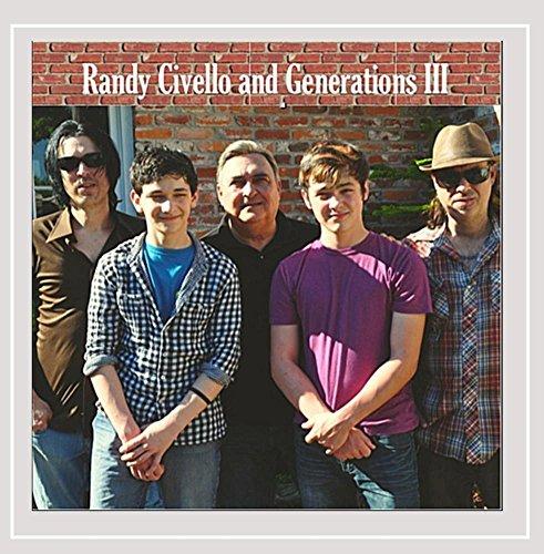 Randy Civello & Generations III - 3rd Generation Flashback