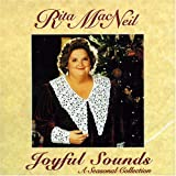 Joyful Sounds A Seasonal Collby Macneil Rita