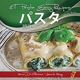 27のパスタ簡単レシピ (イタリアンパスタとピザ)