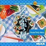MIXA IMAGE LIBRARY Vol.341 みんなが集う料理