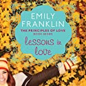 Lessons in Love: The Principles of Love, 7 (       UNABRIDGED) by Emily Franklin Narrated by Julia Farhat